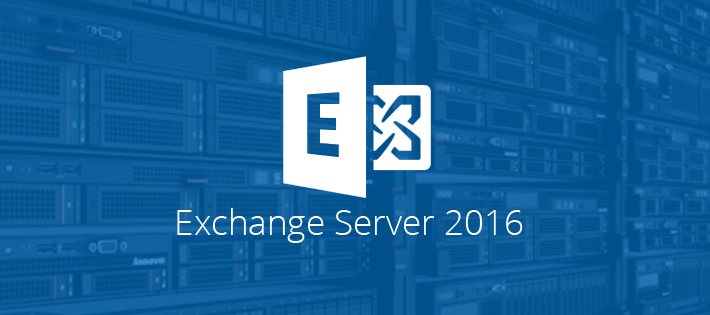 Advantages and Features of Exchange Server 2016