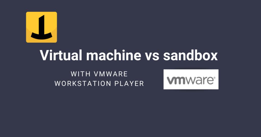 vm vs sandbox